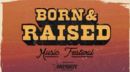 Born & Raised Music Festival